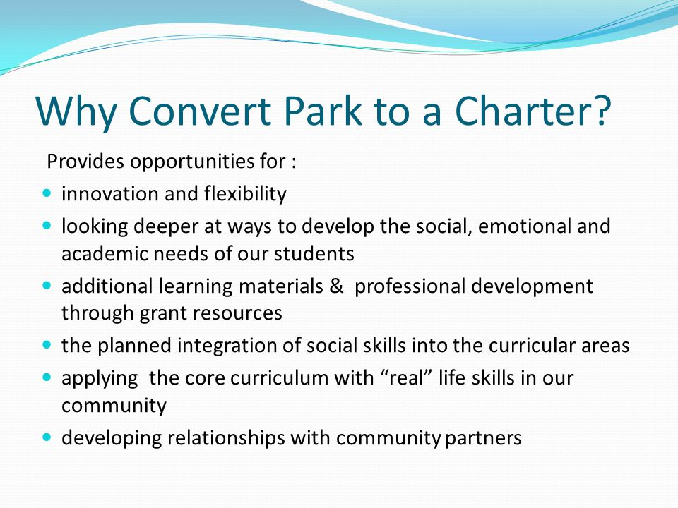 Why Convert Park to a Charter