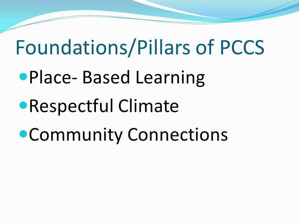 Foundations/Pillars of PCCS