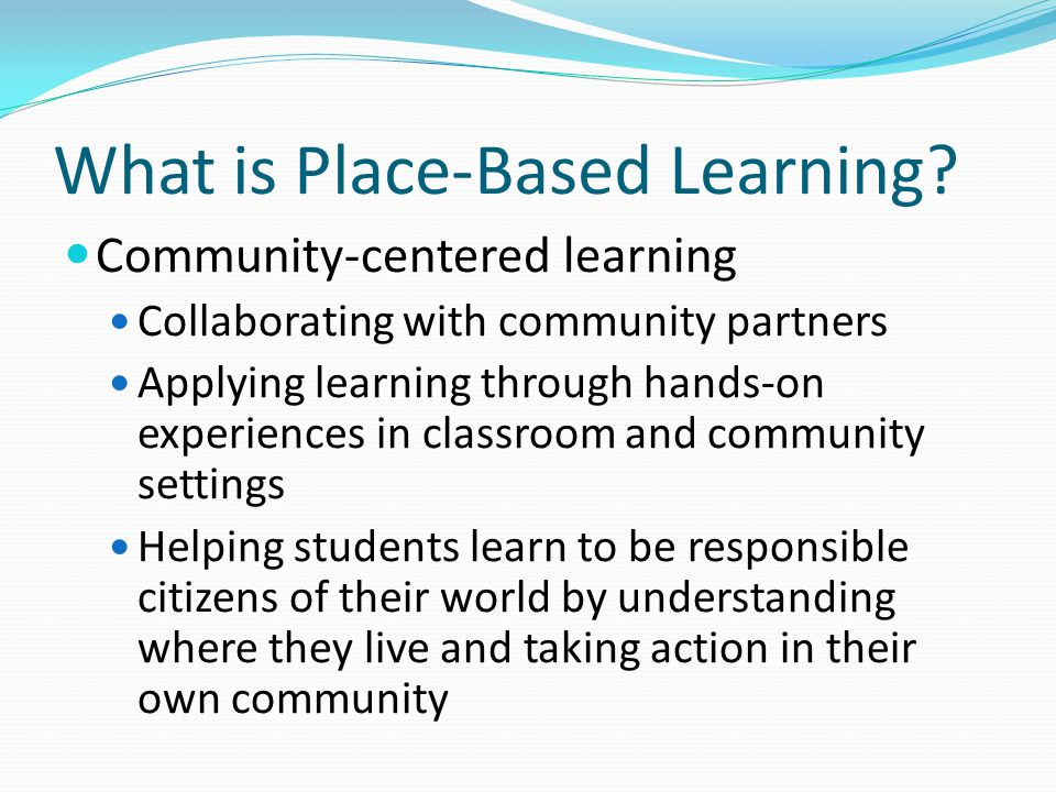 What is Place-Based Learning