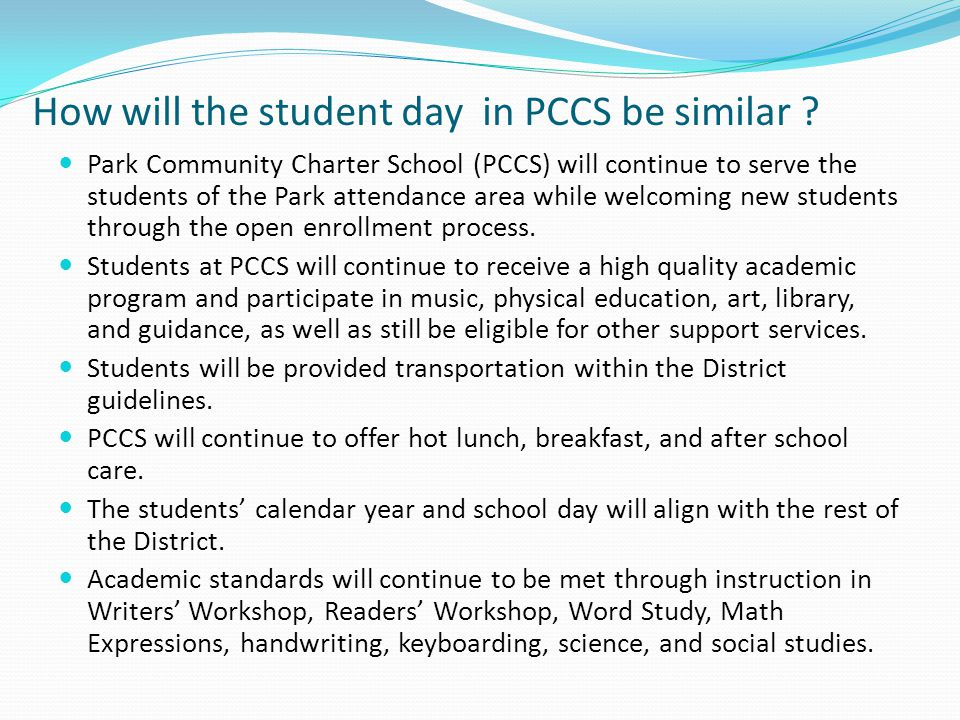 How will the student day in PCCS be similar