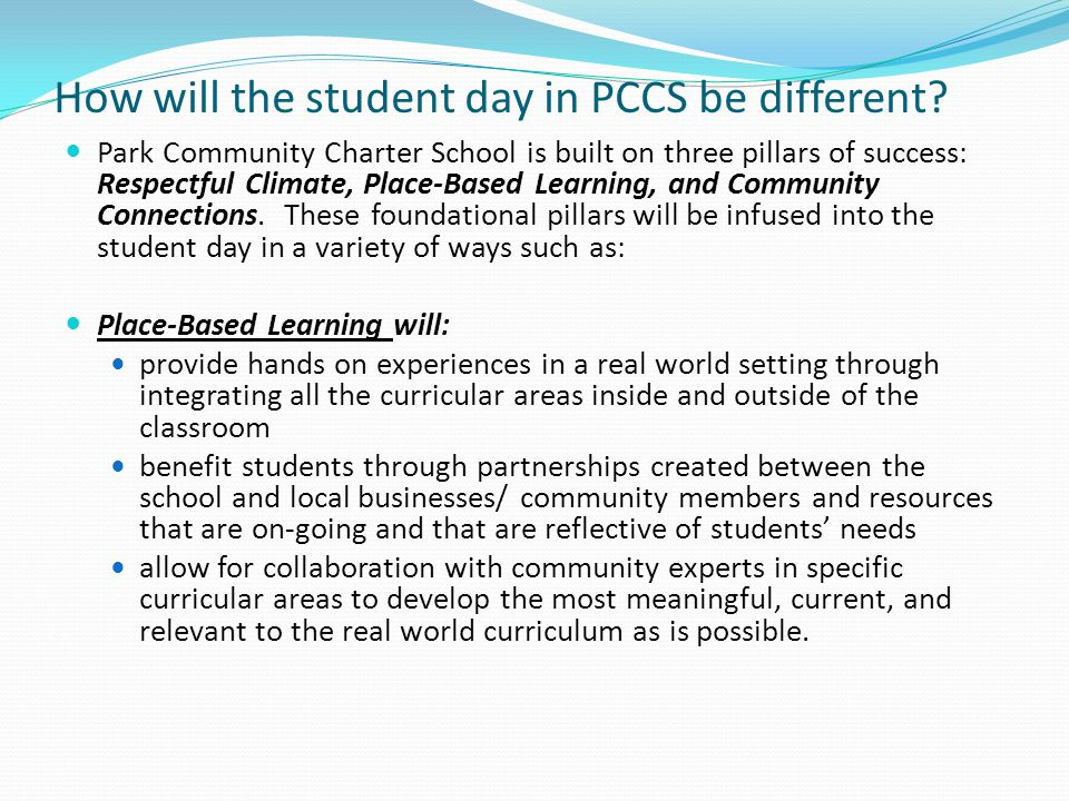 How will the student day in PCCS be different