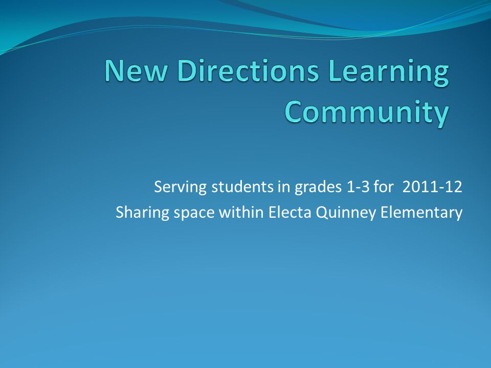 New Directions Learning Community