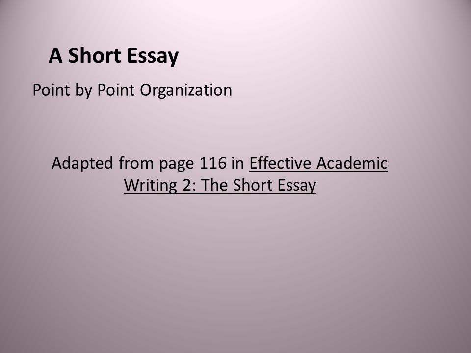 Adapted from page 116 in Effective Academic Writing 2: The Short Essay