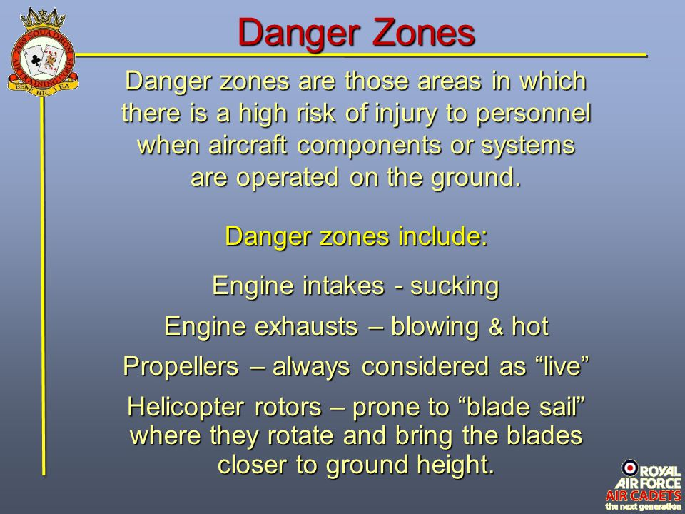Danger Zones Danger zones are those areas in which
