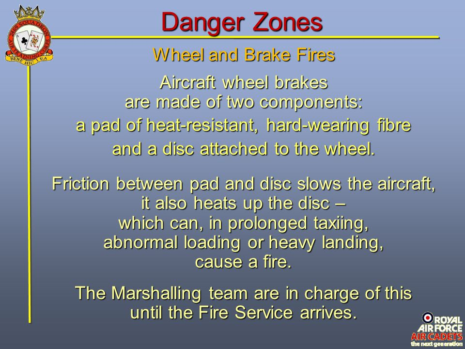 Danger Zones Wheel and Brake Fires Aircraft wheel brakes