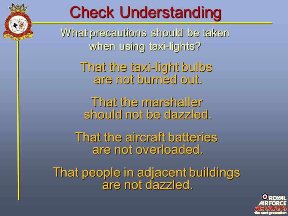 Check Understanding That the taxi-light bulbs are not burned out.