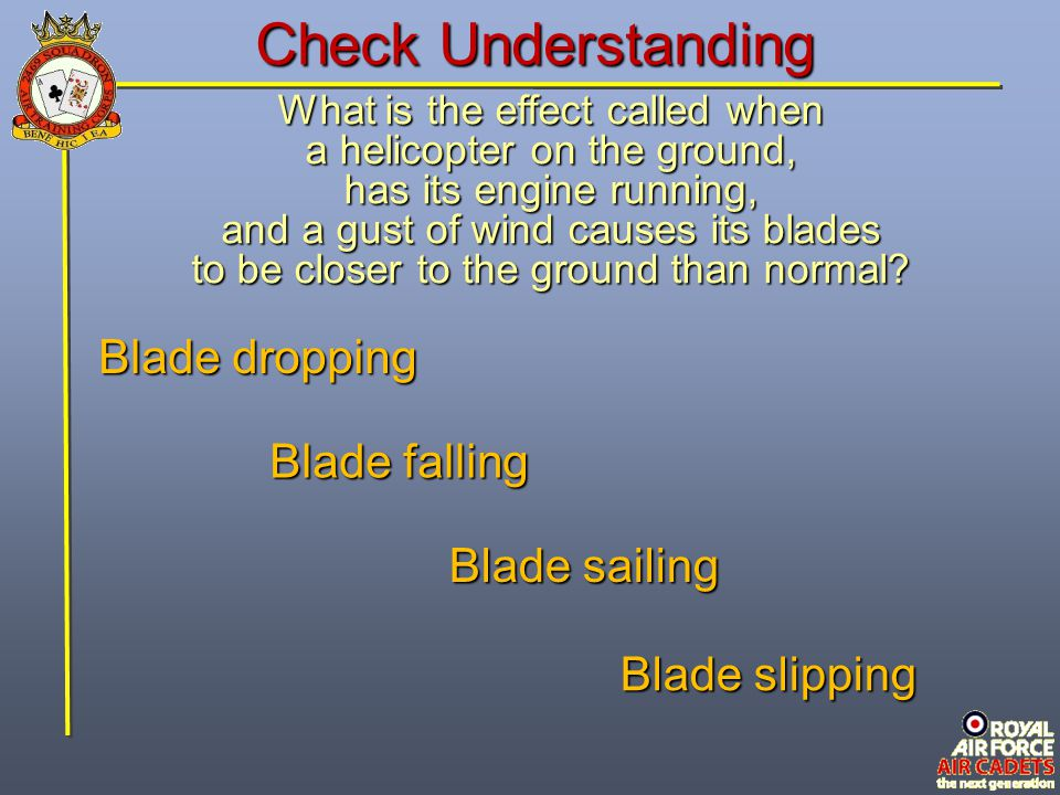 Check Understanding Blade dropping Blade falling Blade sailing