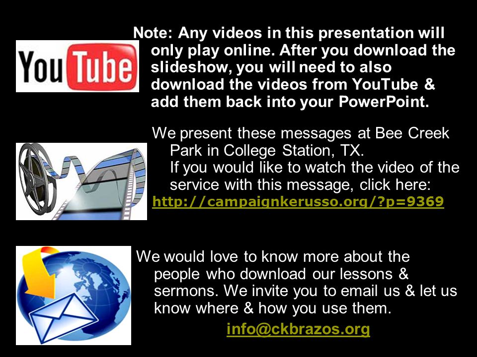 Note: Any videos in this presentation will only play online