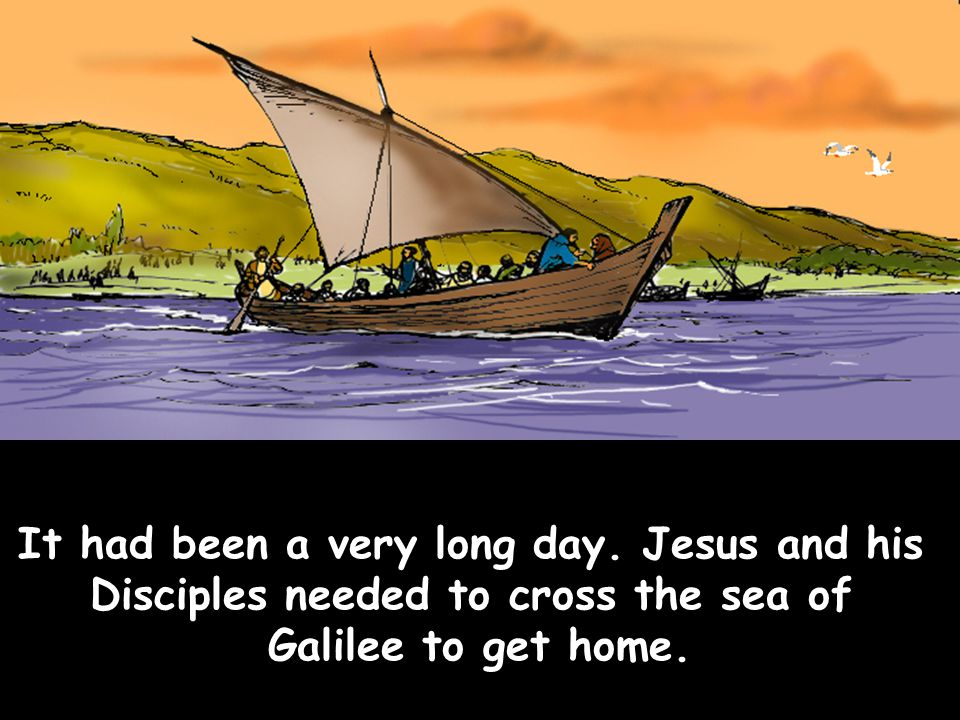 Disciples needed to cross the sea of