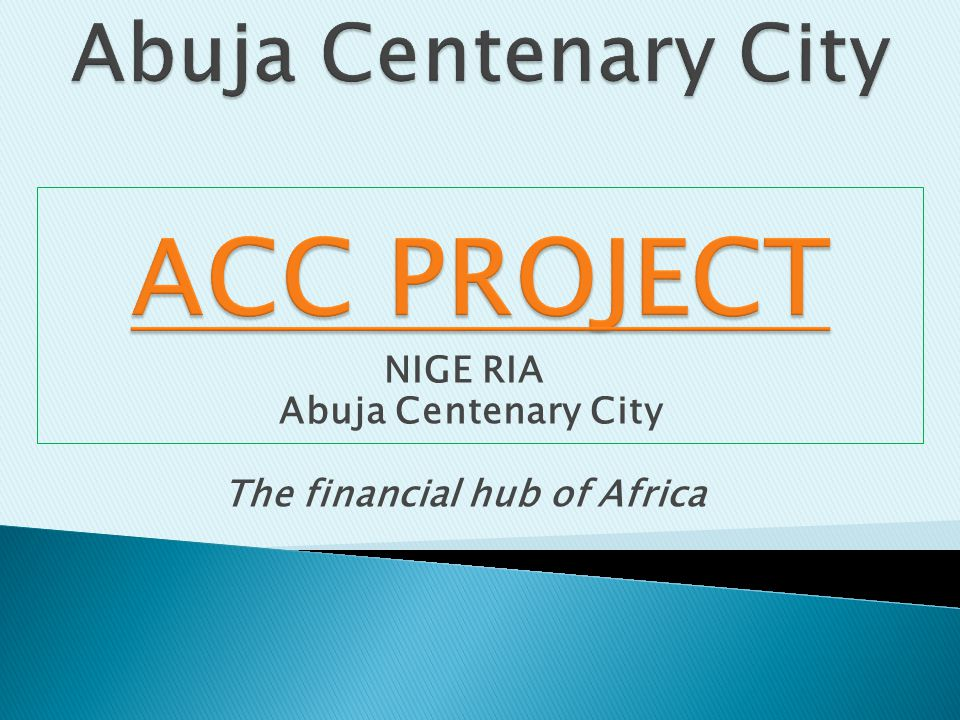 Abuja Centenary City ACC PROJECT