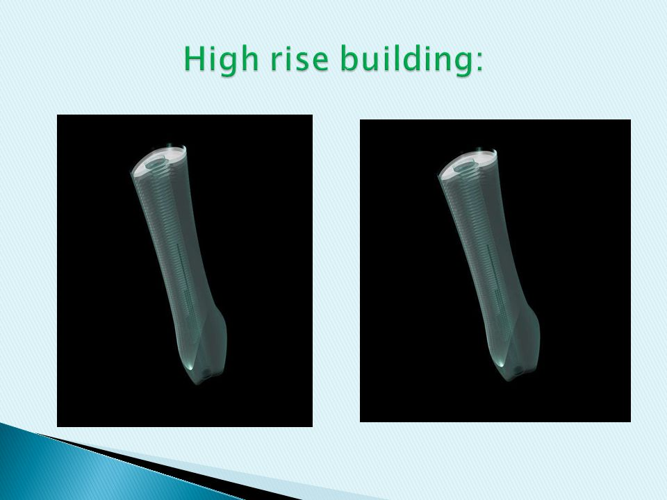 High rise building: