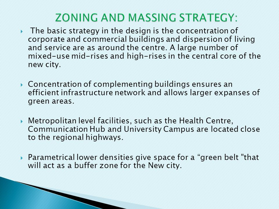 ZONING AND MASSING STRATEGY: