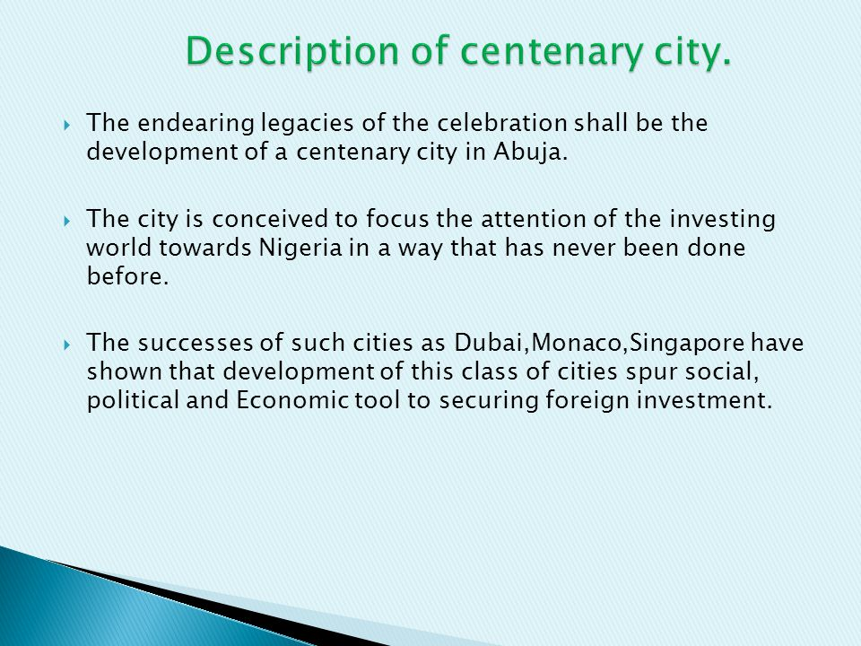 Description of centenary city.