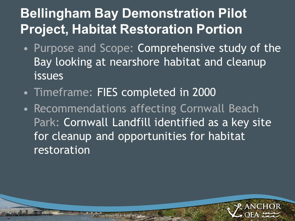 Bellingham Bay Demonstration Pilot Project, Habitat Restoration Portion