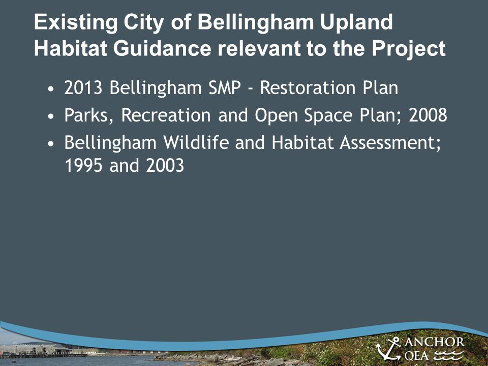 Existing City of Bellingham Upland Habitat Guidance relevant to the Project