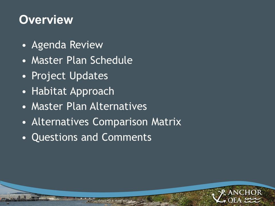 Overview Agenda Review Master Plan Schedule Project Updates