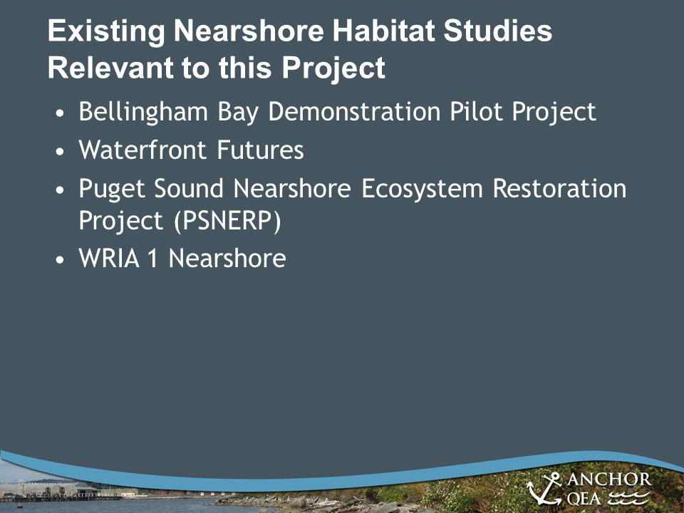 Existing Nearshore Habitat Studies Relevant to this Project