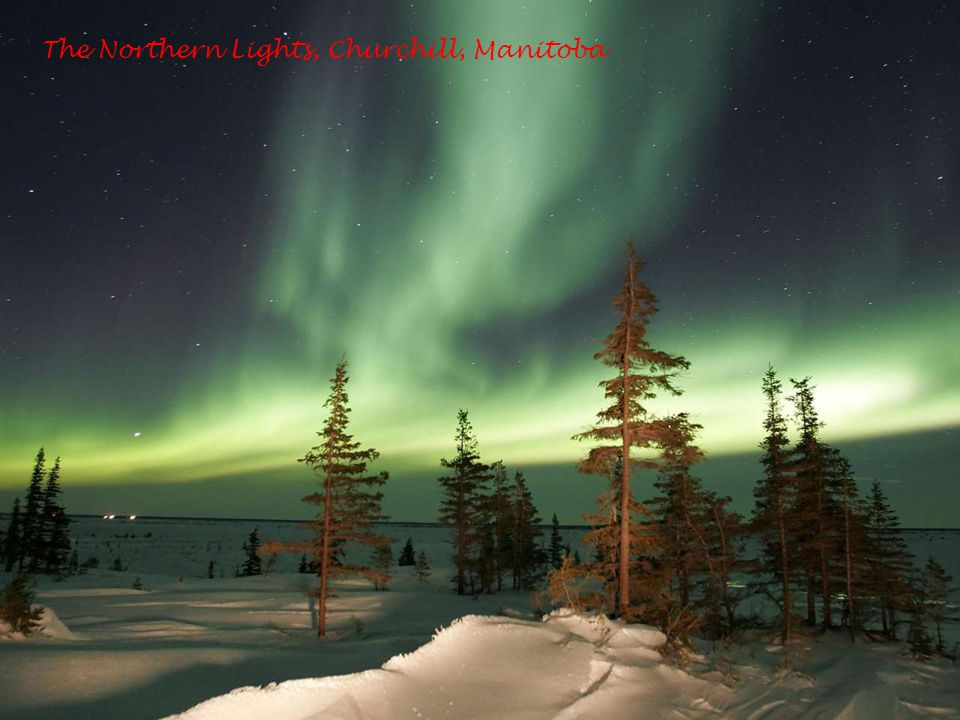 The Northern Lights, Churchill, Manitoba