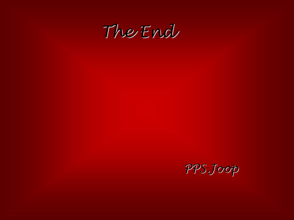 The End PPS.Joop