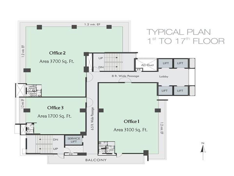Office 2 Area 3700 Sq. Ft. Office 3 Area 1700 Sq. Ft. Office 1 Area 3100 Sq. Ft.