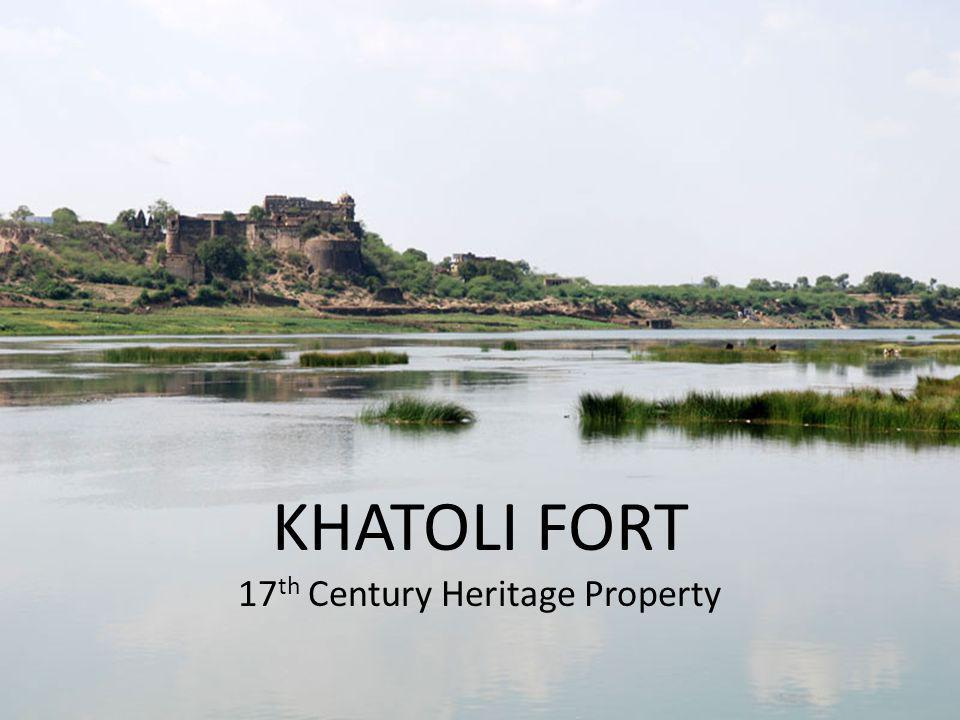 KHATOLI FORT 17th Century Heritage Property