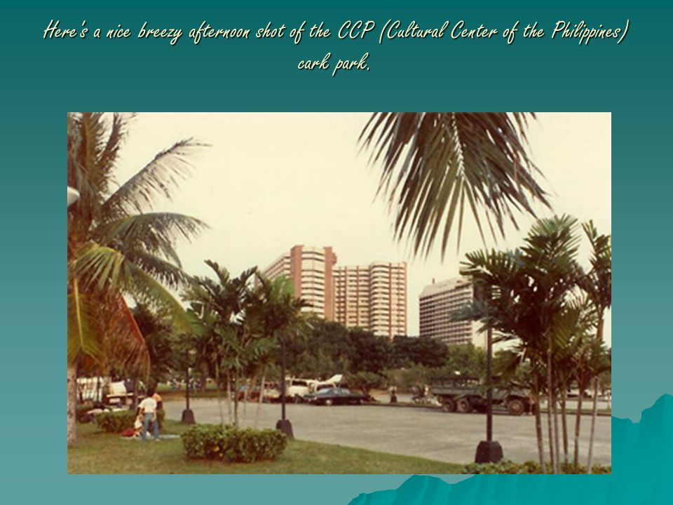Here s a nice breezy afternoon shot of the CCP (Cultural Center of the Philippines) cark park.