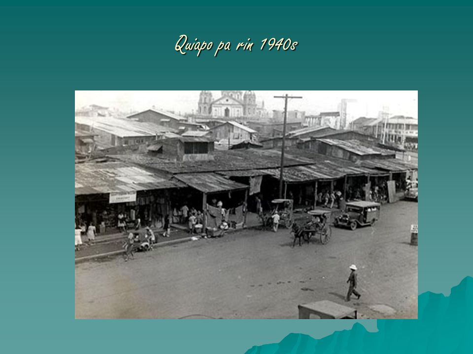 Quiapo pa rin 1940s