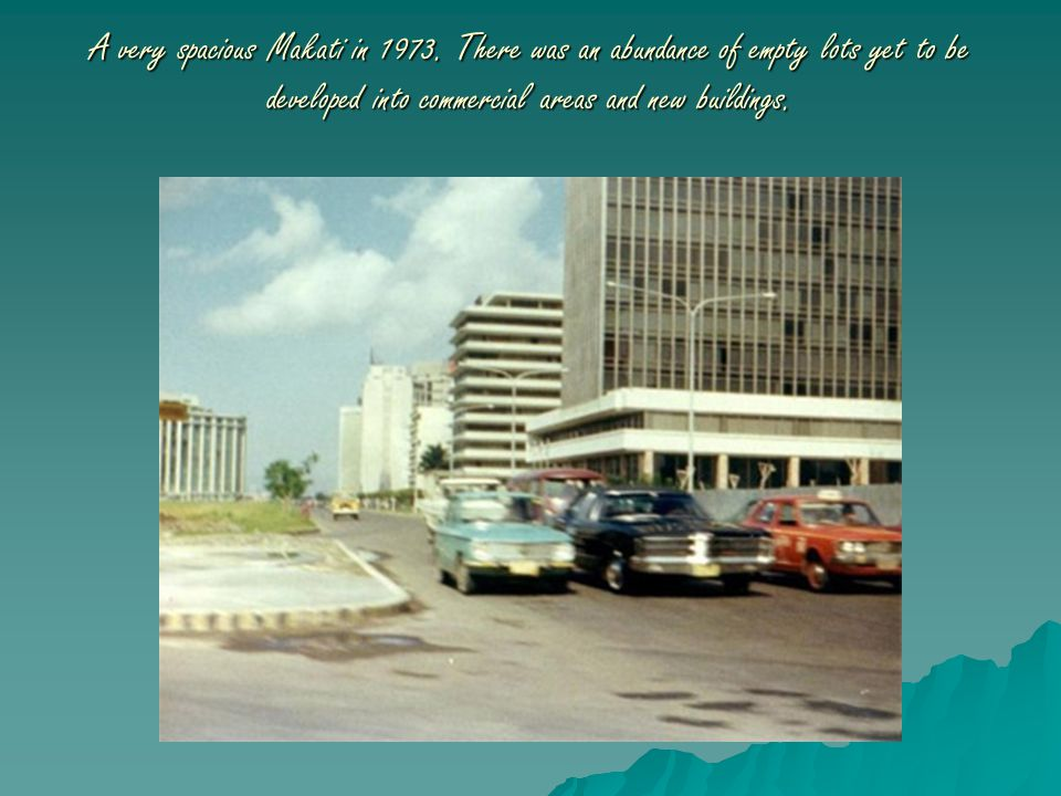 A very spacious Makati in 1973