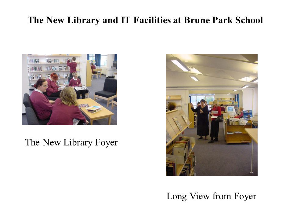 The New Library and IT Facilities at Brune Park School