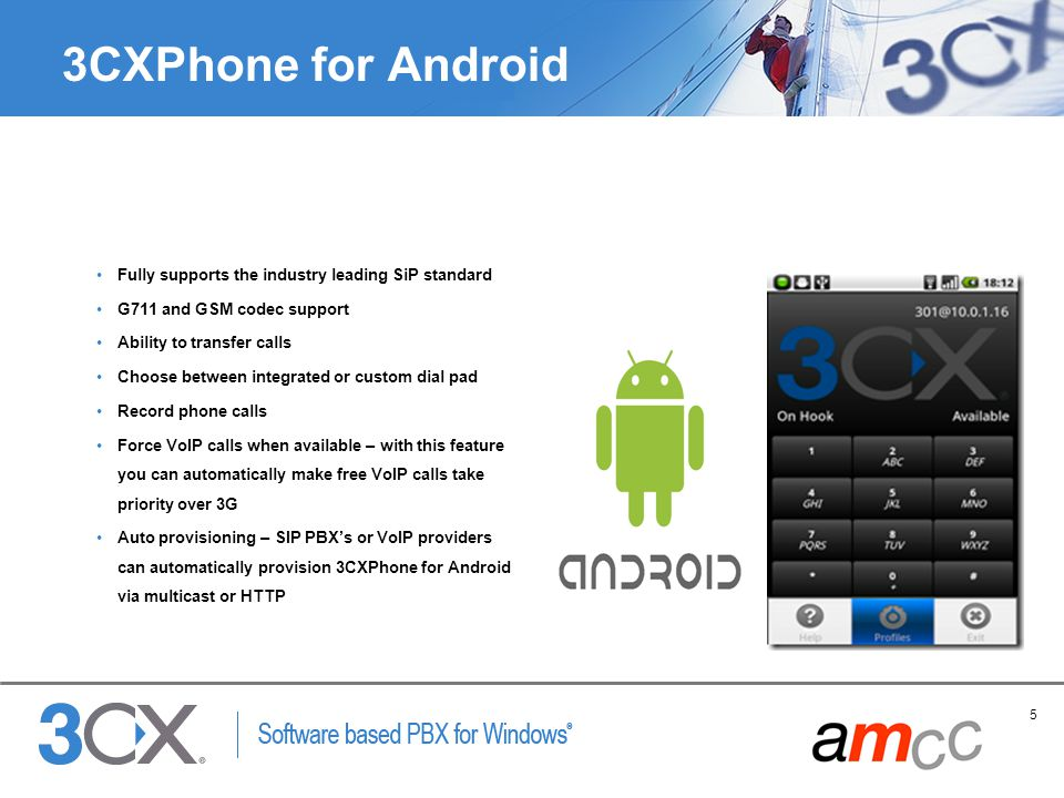 3CXPhone for Android Fully supports the industry leading SiP standard