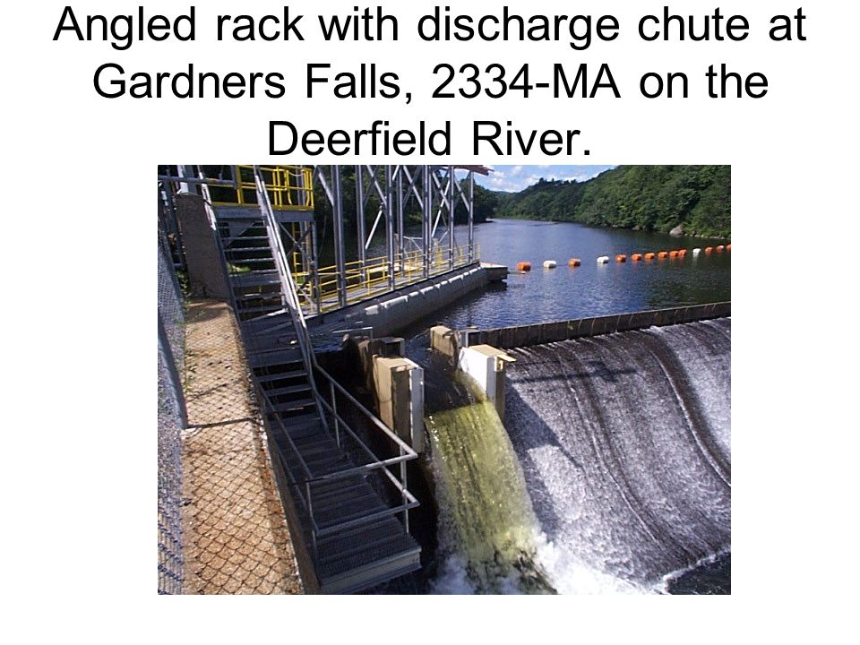 Angled rack with discharge chute at Gardners Falls, 2334-MA on the Deerfield River.