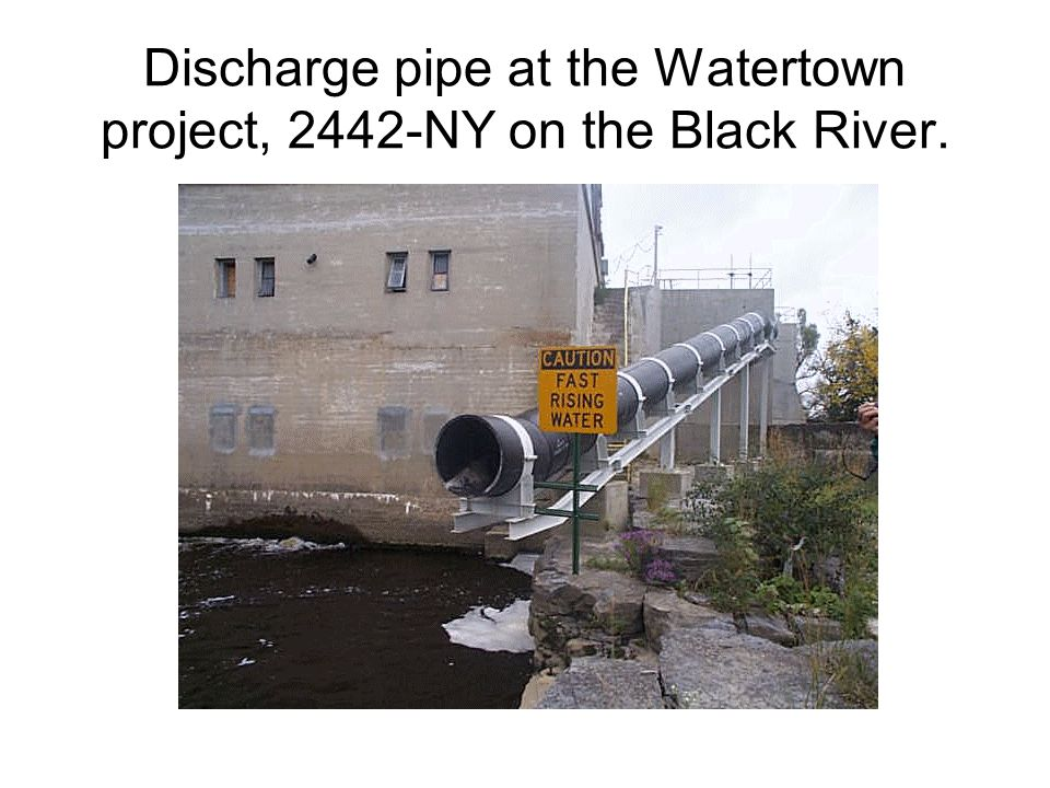 Discharge pipe at the Watertown project, 2442-NY on the Black River.