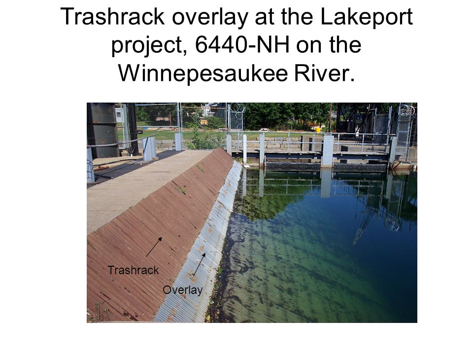 Trashrack overlay at the Lakeport project, 6440-NH on the Winnepesaukee River.