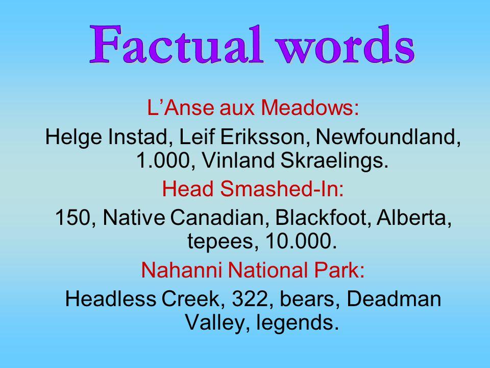 Factual words L'Anse aux Meadows: