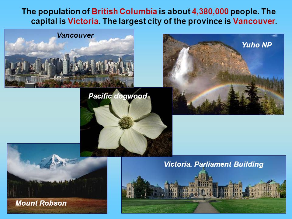 The population of British Columbia is about 4,380,000 people