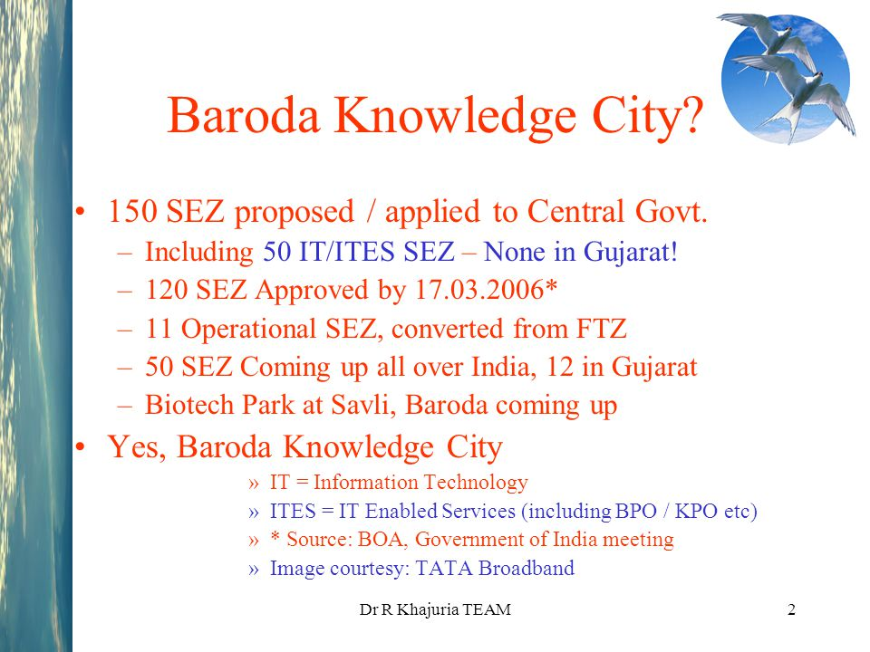 Baroda Knowledge City 150 SEZ proposed / applied to Central Govt.