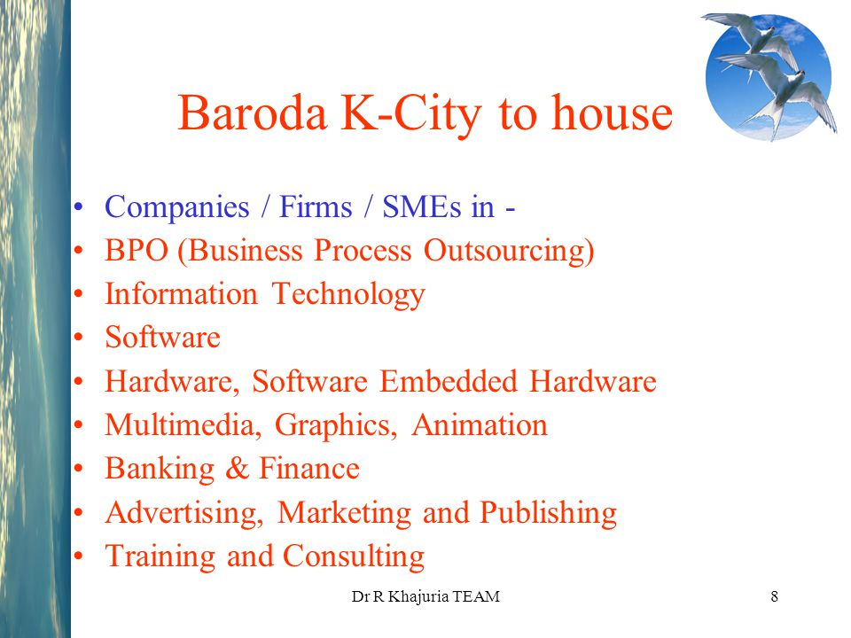 Baroda K-City to house Companies / Firms / SMEs in -