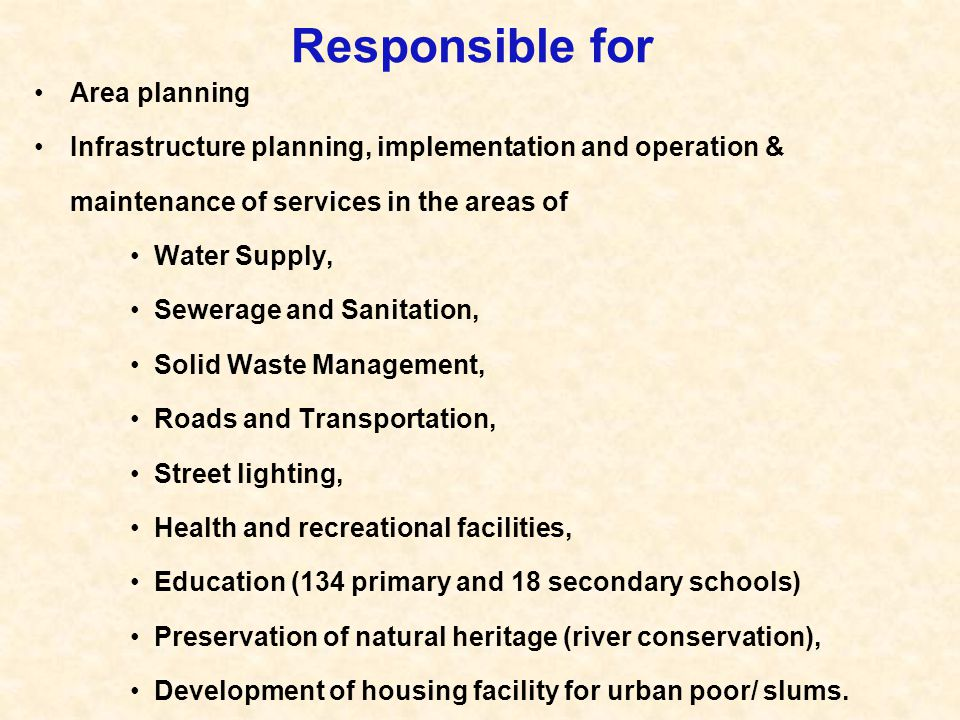 Responsible for Area planning