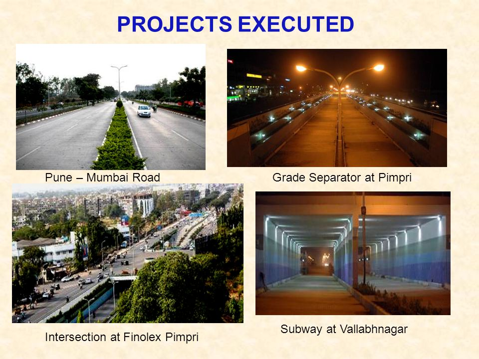 PROJECTS EXECUTED Pune – Mumbai Road Grade Separator at Pimpri