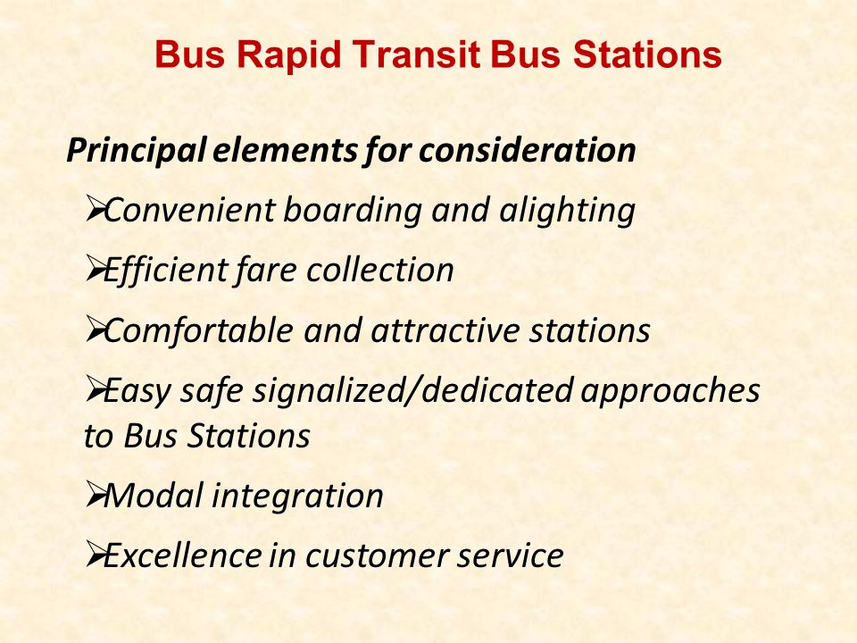 Bus Rapid Transit Bus Stations