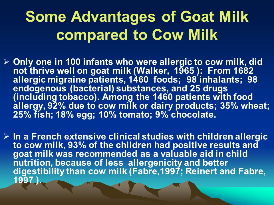 Some Advantages of Goat Milk compared to Cow Milk