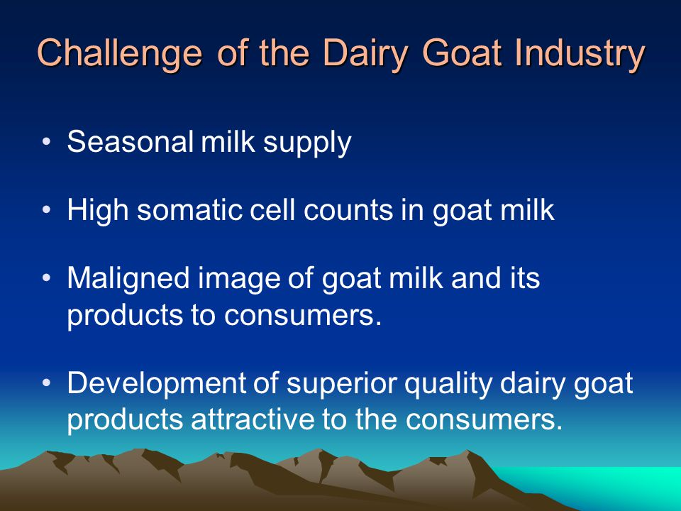 Challenge of the Dairy Goat Industry