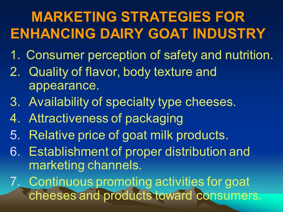 MARKETING STRATEGIES FOR ENHANCING DAIRY GOAT INDUSTRY