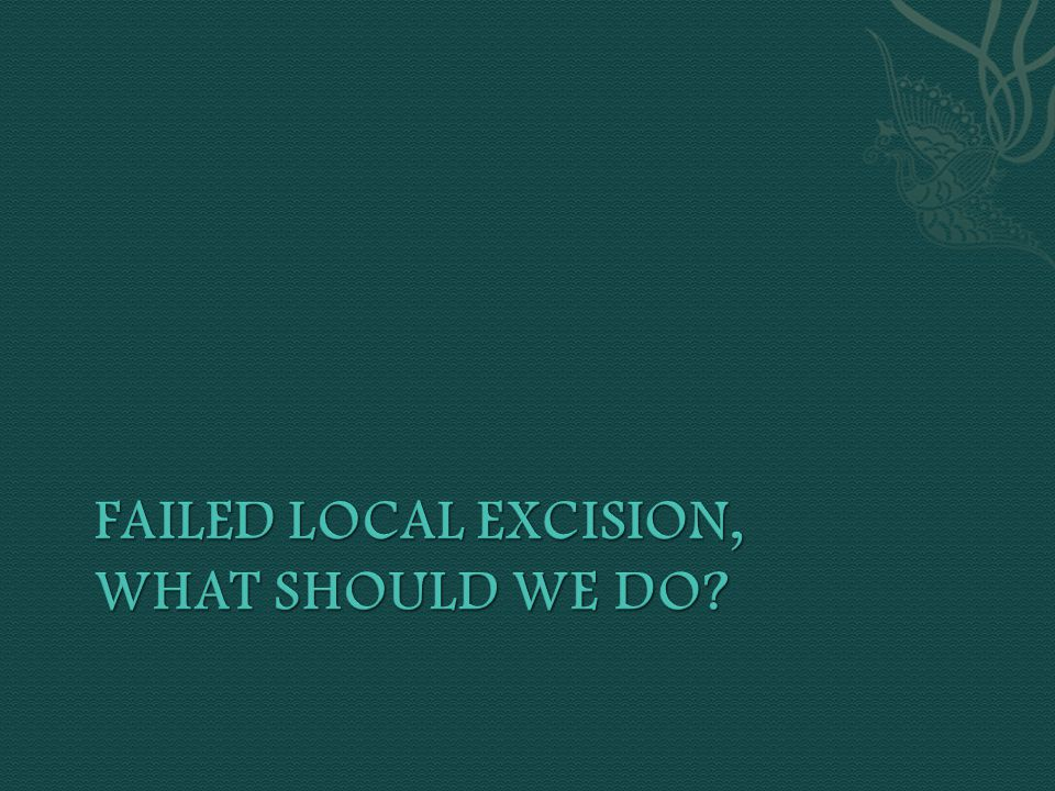 Failed Local Excision, What should we do