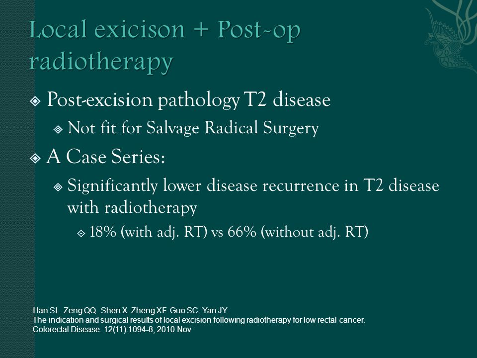 Local exicison + Post-op radiotherapy