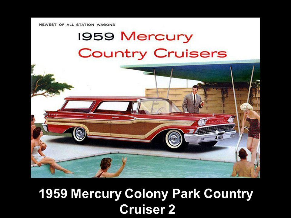 1959 Mercury Colony Park Country