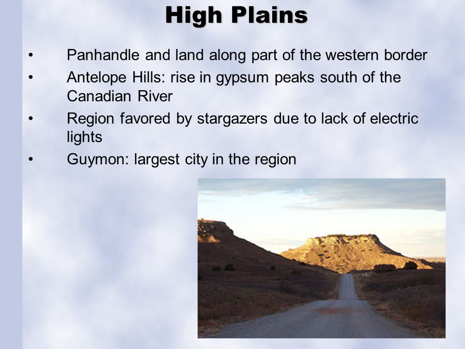 Gypsum Hills covers a large area from the Kansas border to the far southwestern corner. area named for the white gypsum buttes.