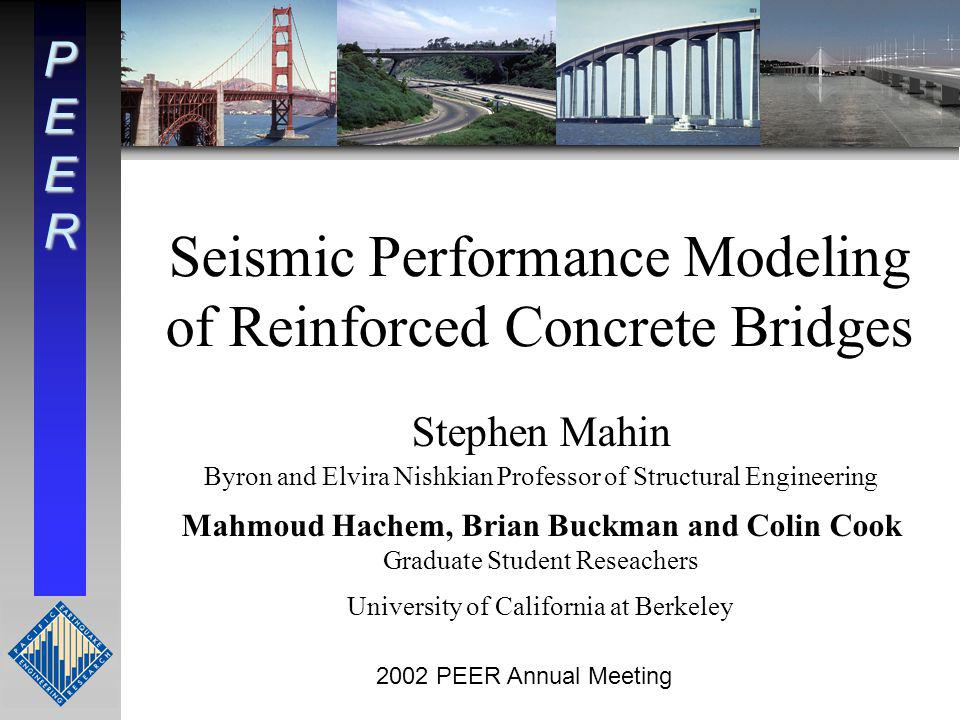 Seismic Performance Modeling of Reinforced Concrete Bridges