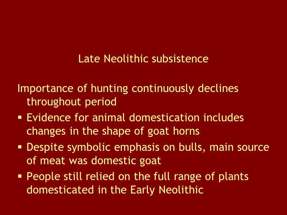 Late Neolithic subsistence