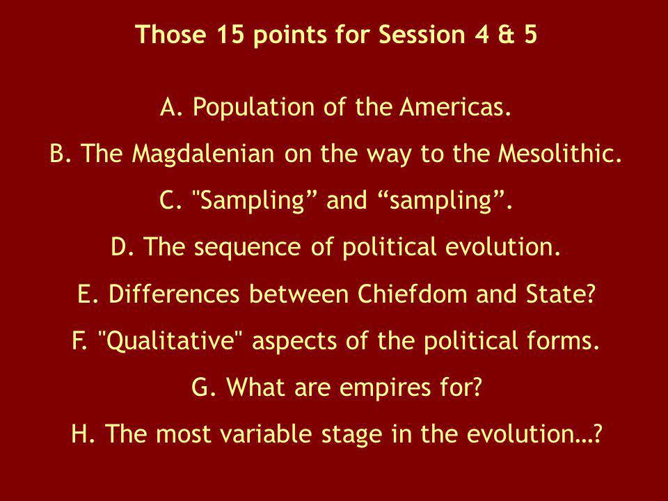 Those 15 points for Session 4 & 5